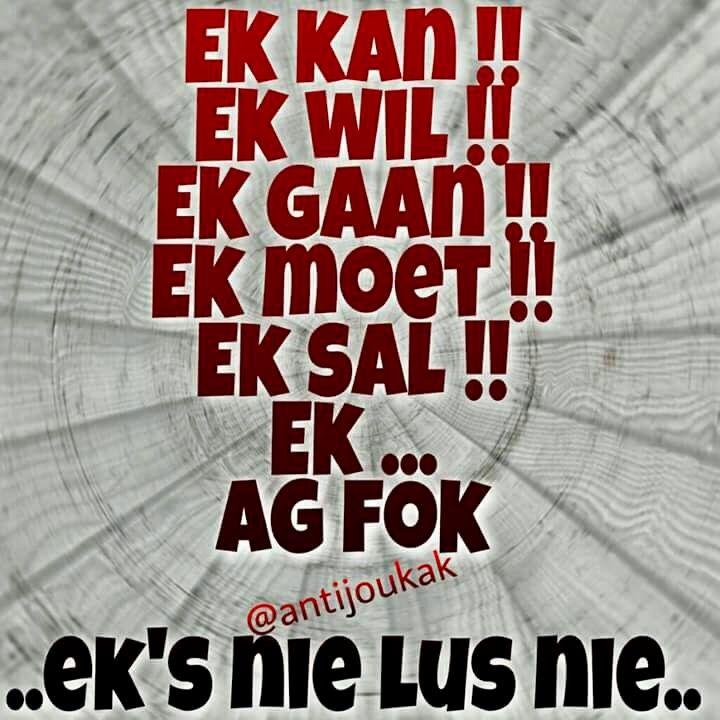 Mislukte Selfmotivering  ...#Afrikaans