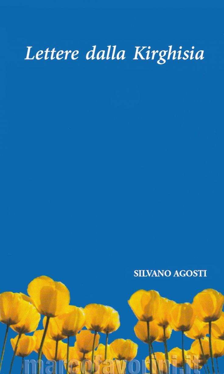 Lettere dalla Kirghisia - S. Agosti
