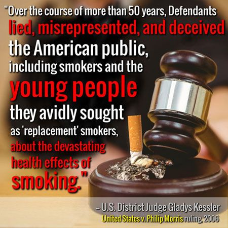 Quote from Judge Kessler in 2006 big tobacco ruling.
