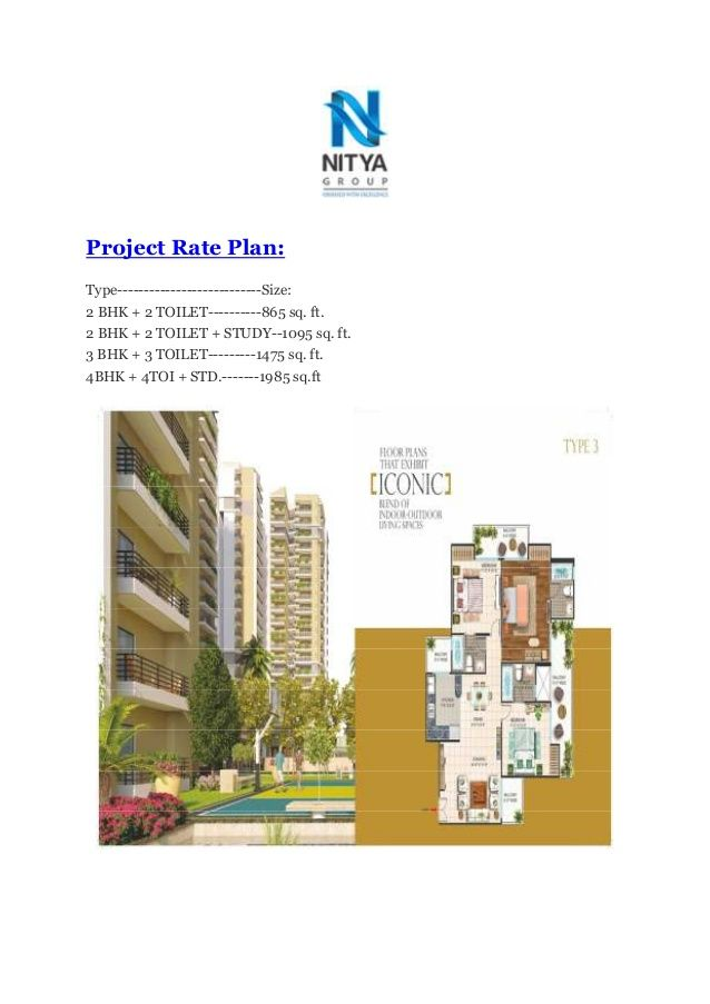 Project Rate Plan: Type---------------------------Size: 2 BHK + 2 TOILET----------865 sq. ft. 2 BHK + 2 TOILET + STUDY--10...
