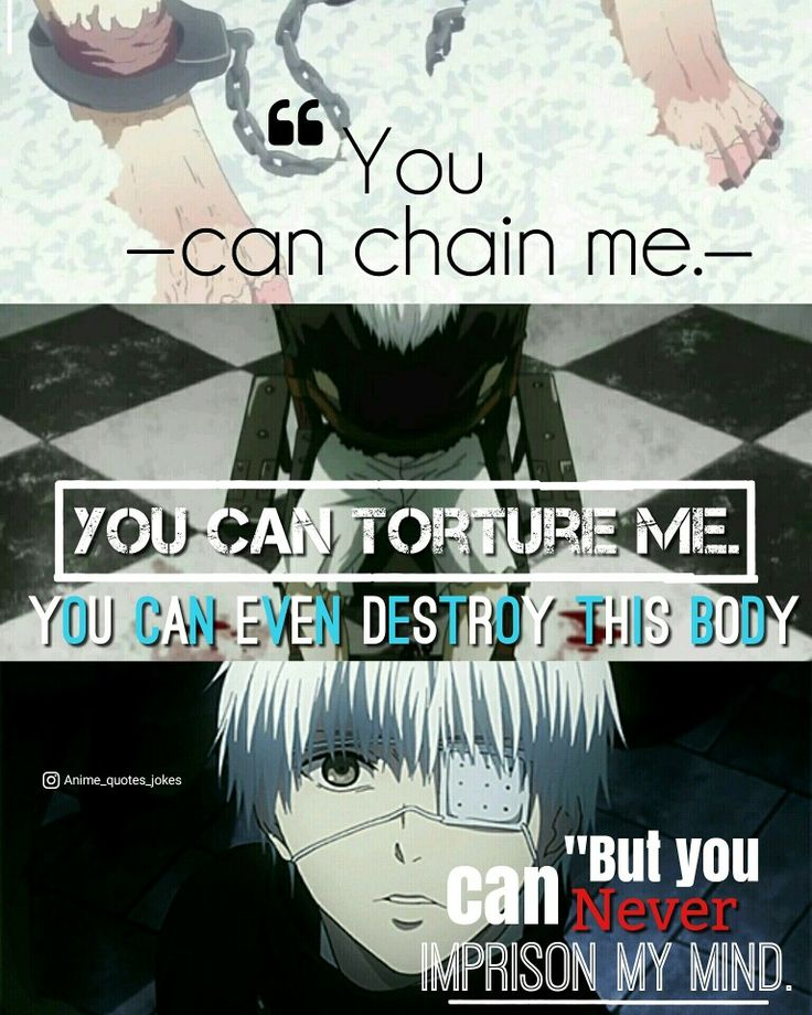 Tokyo Ghoul Quotes: 1313 Best Anime Quotes Images On Pinterest