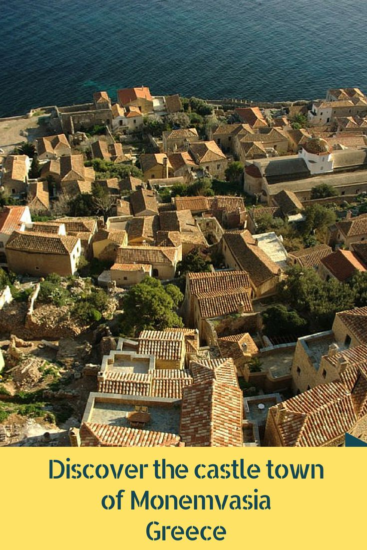 Discover the beautiful castle town of Monemvasia Peloponnese, Greece