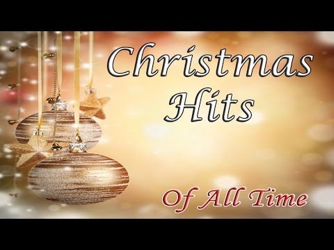 Best Christmas Hits of All Time - YouTube