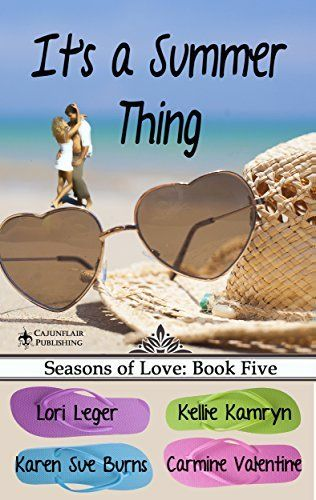 NEW SUMMER ANTHOLOGY! It's a Summer Thing: Seasons of Love: Book Five by Lori Leger, http://www.amazon.com/dp/B00L6BRWTO/ref=cm_sw_r_pi_dp_UQfQtb06H2KQA