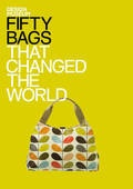 Fifty Bags That Changed the World  That´s why we need more handbags..