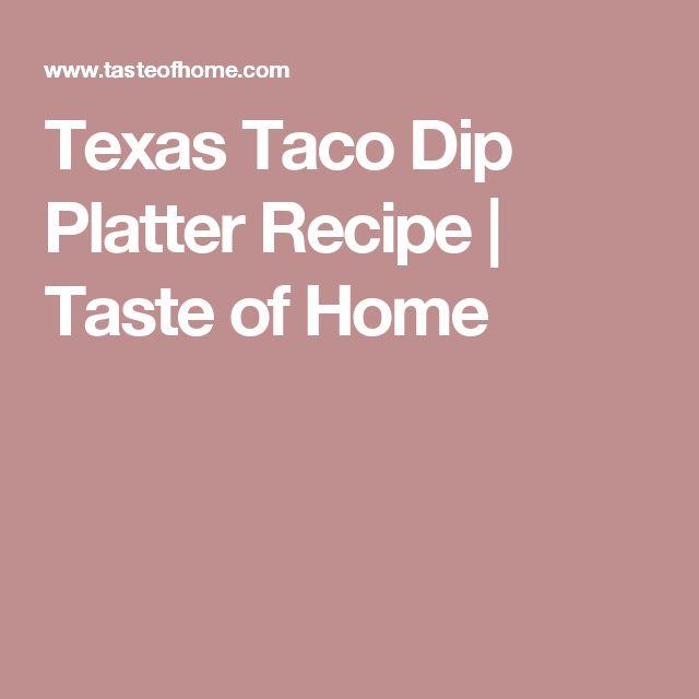 Texas Taco Dip Platter Recipe   Taste of Home