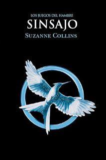 Ragnaria entre páginas: 3. Sinsajo - Suzanne Collins.