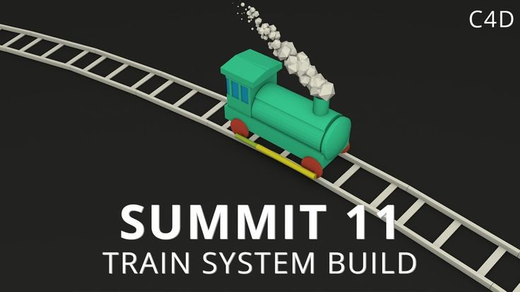 Summit 11 - Train System Build - Cinema 4D