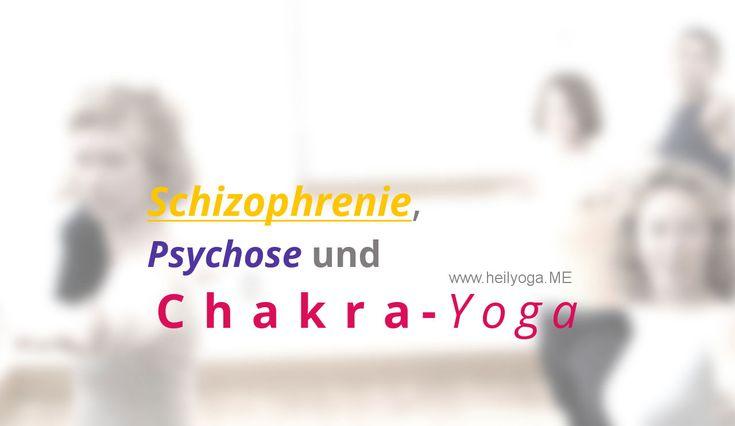 Schizophrenie, Psychose und Chakra-Yoga Schizophrenie, Psychose und Chakra-Yoga – passt das zusammen? Und wenn ja – wie soll man dann am besten Yoga üben? FRAGE Es geht um Schizophrenie, Psychose und Chakra-Yoga. Inwieweit kann man mit Schizophre… Tags: HeilyogaPosting