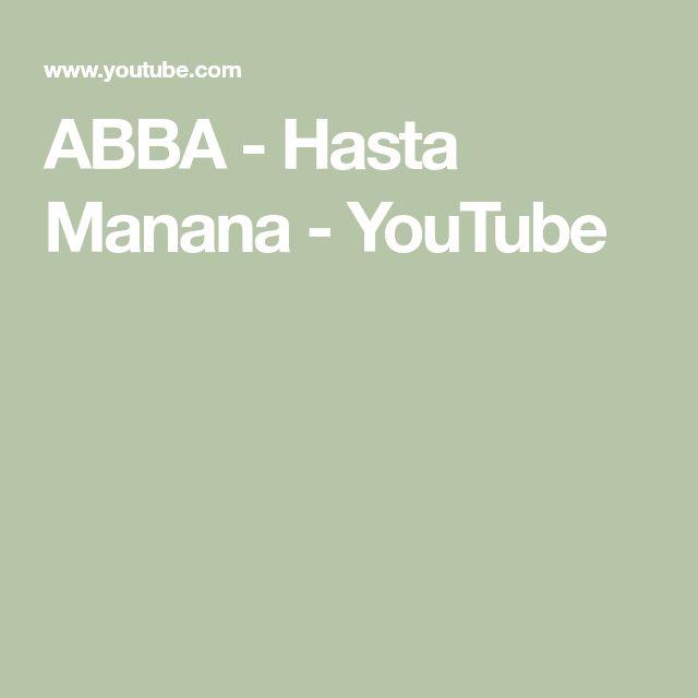 ABBA - Hasta Manana - YouTube