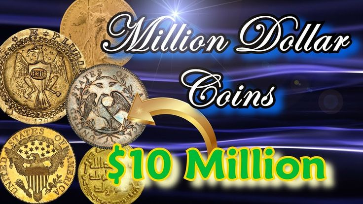 Million Dollar Coins Part 1: World's Most Valuable and Rare Coins Worth ...