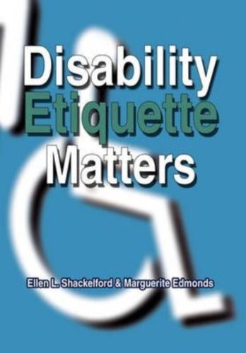 NEW-Disability-Etiquette-Matters-by-Ellen-L-Shackelford-Hardcover-Book-English