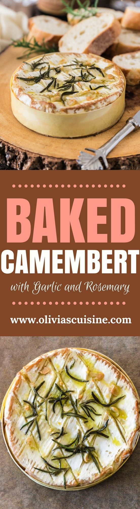 Baked Camembert with Garlic and Rosemary | http://www.oliviascuisine.com | A gooey and fragrant Baked Camembert is always a must at my dinner parties. This version with garlic and rosemary is one of my favorites and pairs greatly with a glass of bubbly! (Sponsored by /gloriaferrer/)