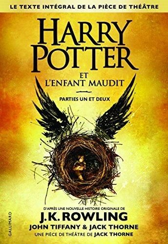Harry Potter 8 : Harry Potter et l'enfant maudit - Harry Potter and the Cursed Child in French (French Edition)