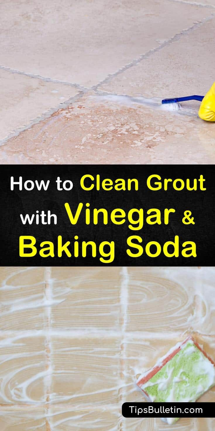 2 Simple Ways To Clean Grout With Vinegar And Baking Soda In 2020 Grout Cleaner Homemade Grout Cleaner Grout Cleaning Diy