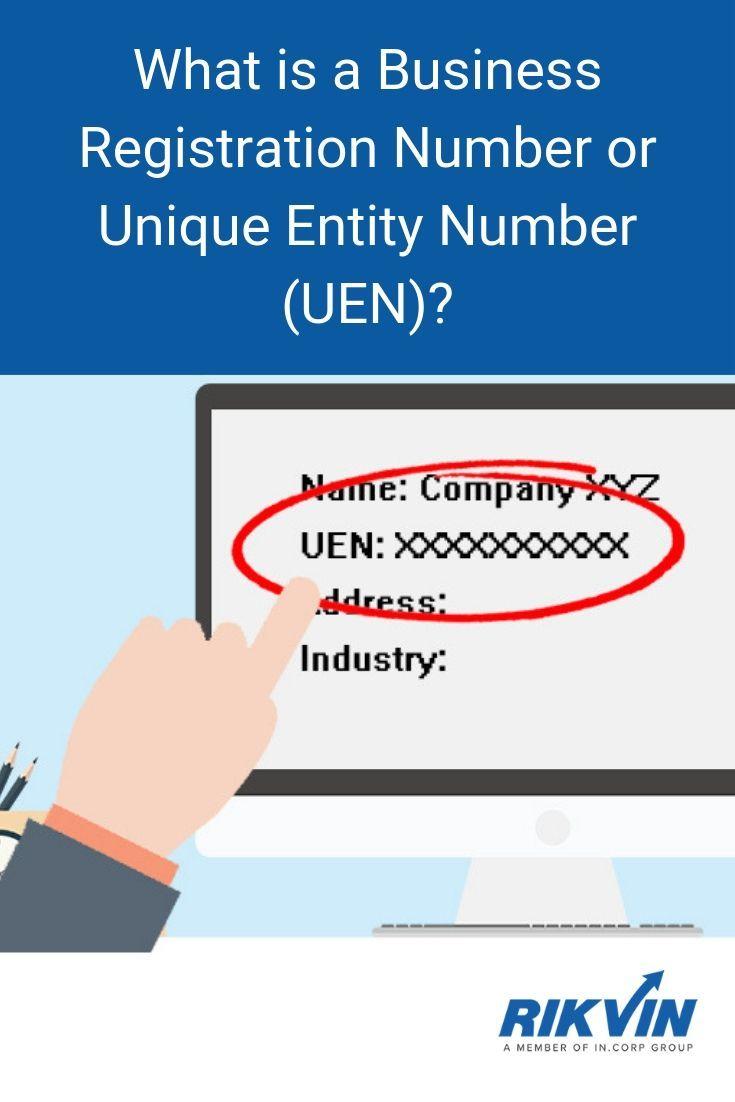 What Is A Unique Entity Number Also Known As A Uen Unique