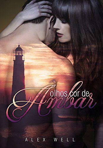 Olhos cor de Âmbar (Série Salvos pelo Amor #2) - eBooks na Amazon.com.br