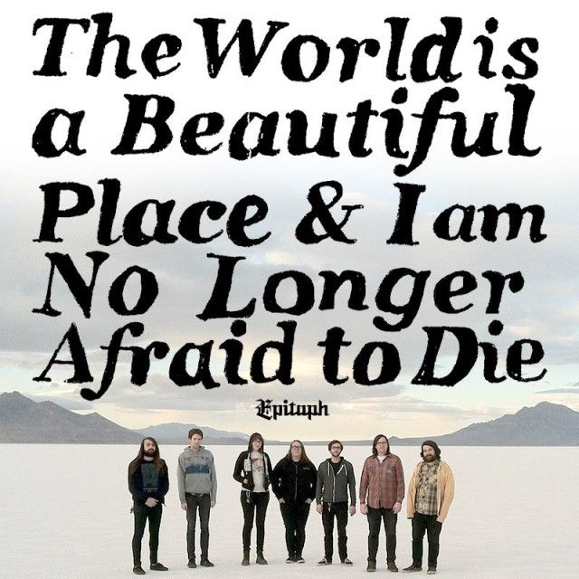 The World is a Beautiful Place & I am No Longer Afraid to Die signs to Epitaph Records