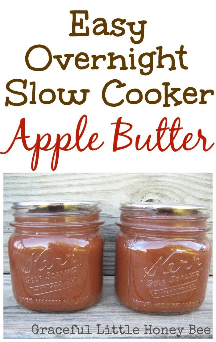 Easy Overnight Slow Cooker Apple Butter on gracefullittlehoneybee.com ...