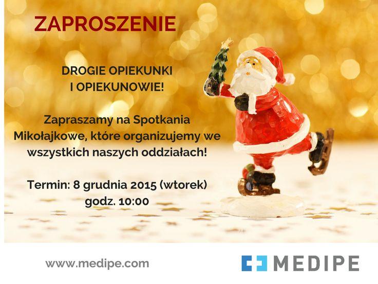 Spotkanie Mikołajkowe - zapraszamy do Wrocławia, Szczecina, Katowic, Gdańska, Rzeszowa, Krakowa! Szczegóły na www.medipe.com