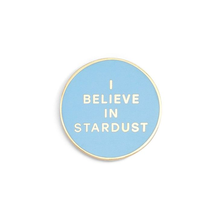 i believe in stardust blue enamel pin