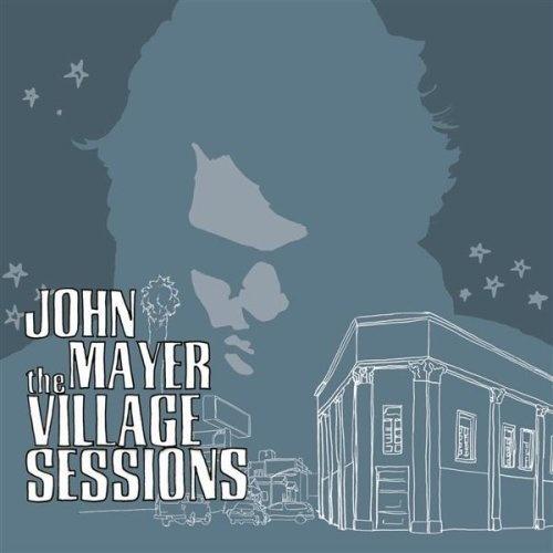 The Village Sessions John Mayer | Format: MP3 Download, http://www.amazon.com/dp/B00138CXG2/ref=cm_sw_r_pi_dp_u6VUpb1B51016