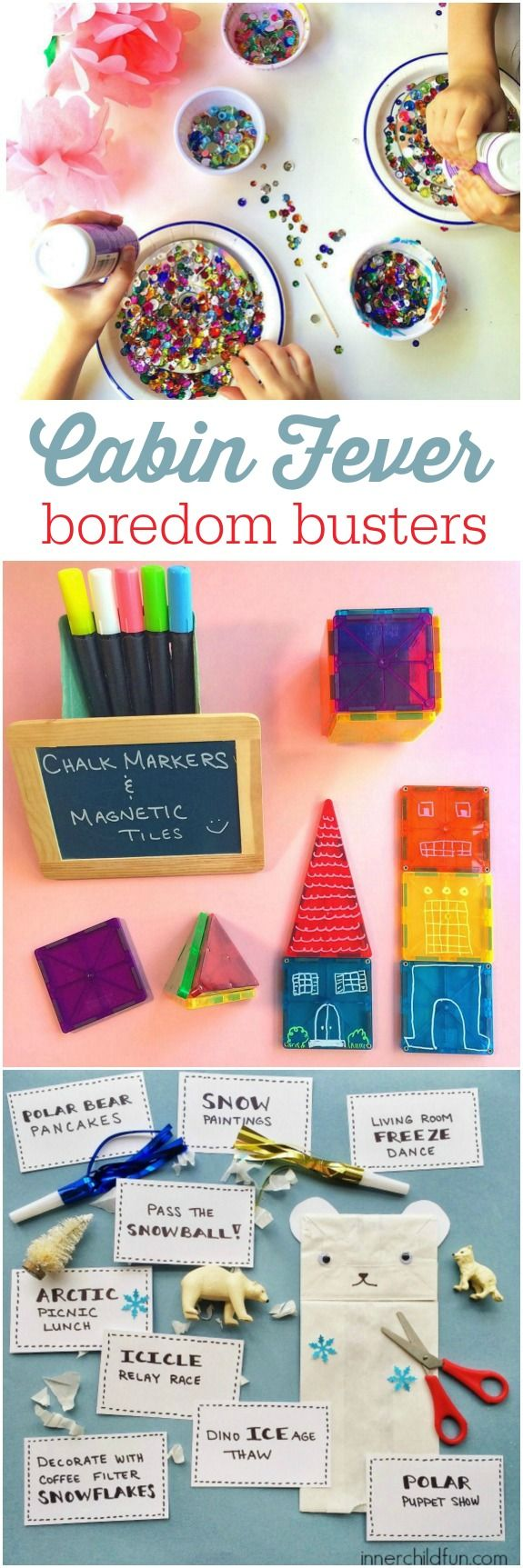 Cabin Fever Boredom Busters