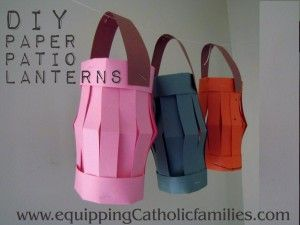 DIY Paper Patio Lanterns in less than 60 seconds - Equipping Catholic Families Check out the video tutorial!
