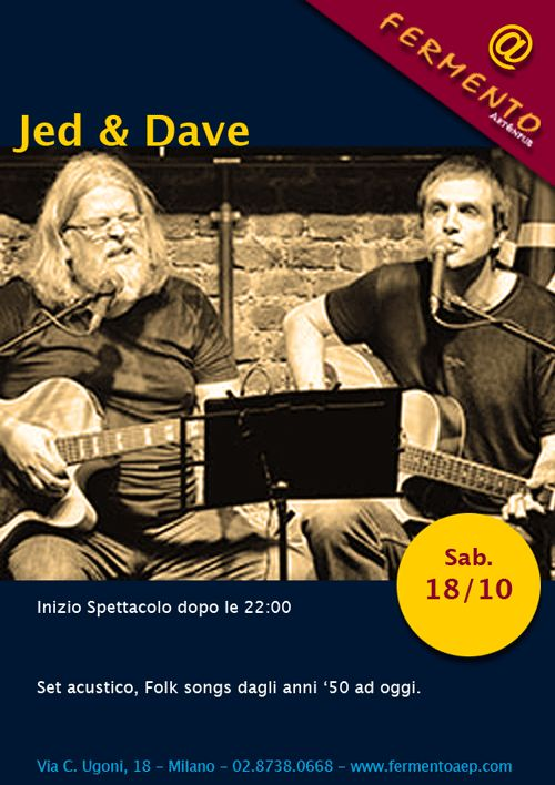 Jed & Dave, Folk Songs, Sabato 18/10/14