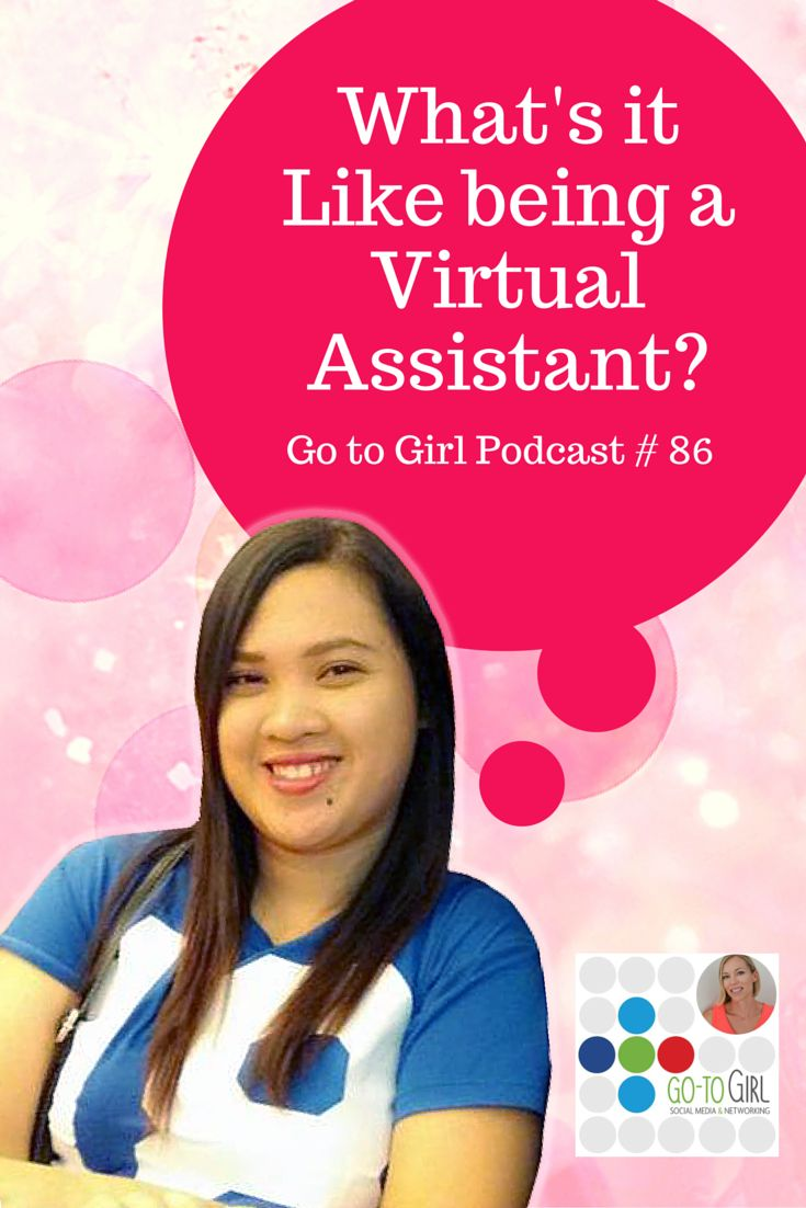 Outsourcing has become a bit of a buzz word but what does it mean? And what is it really like being a Virtual Assistant? Who better to give us an inside look of what it's really like than my lovely VA Ireen who lives in the Philippines and is a valuable part of the Go to Girl team. Know more about the benefits of having a virtual assistant in this blog & podcast.