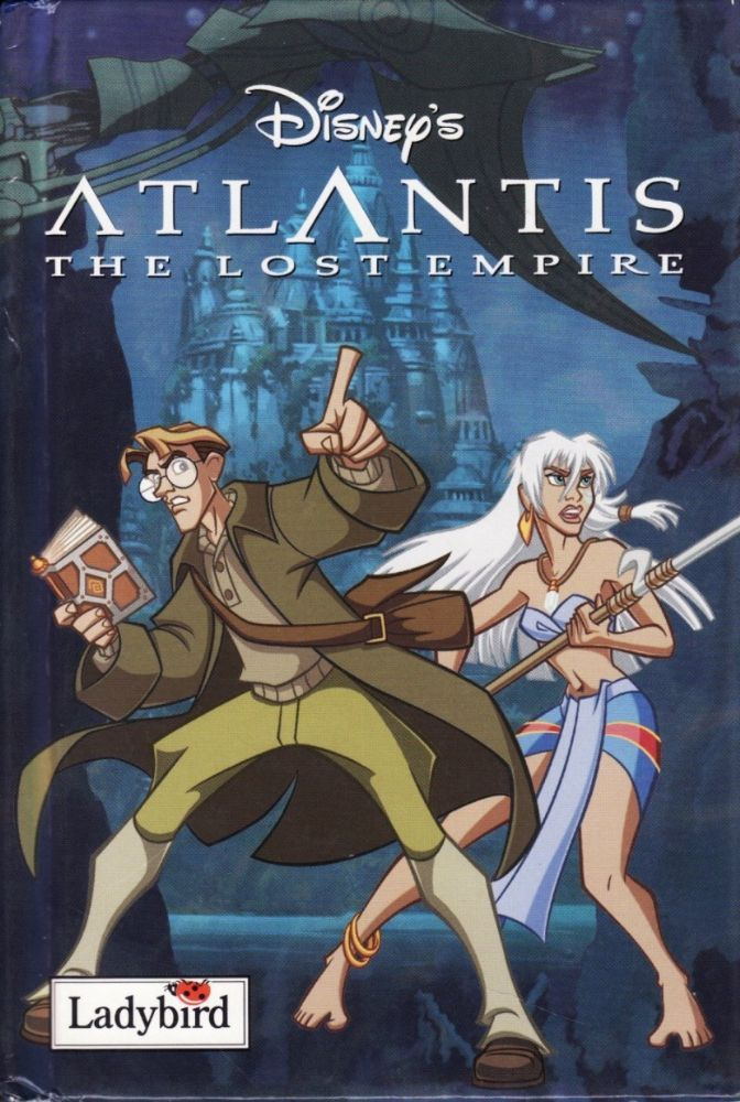 Buy ATLANTIS THE LOST EMPIRE a Ladybird Book from the Disney Series Gloss Hardback 2001 Milo Thatch dreams of finding the lost city