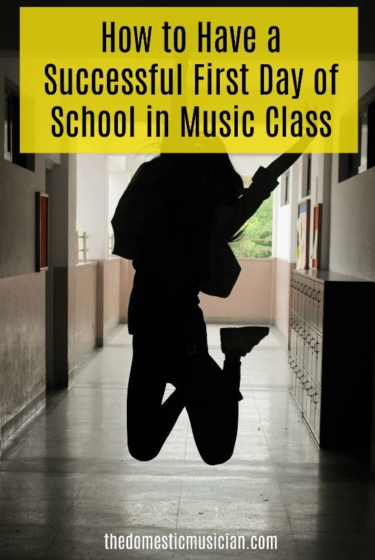 How to Have a Successful First Day of School in Music Class | Music