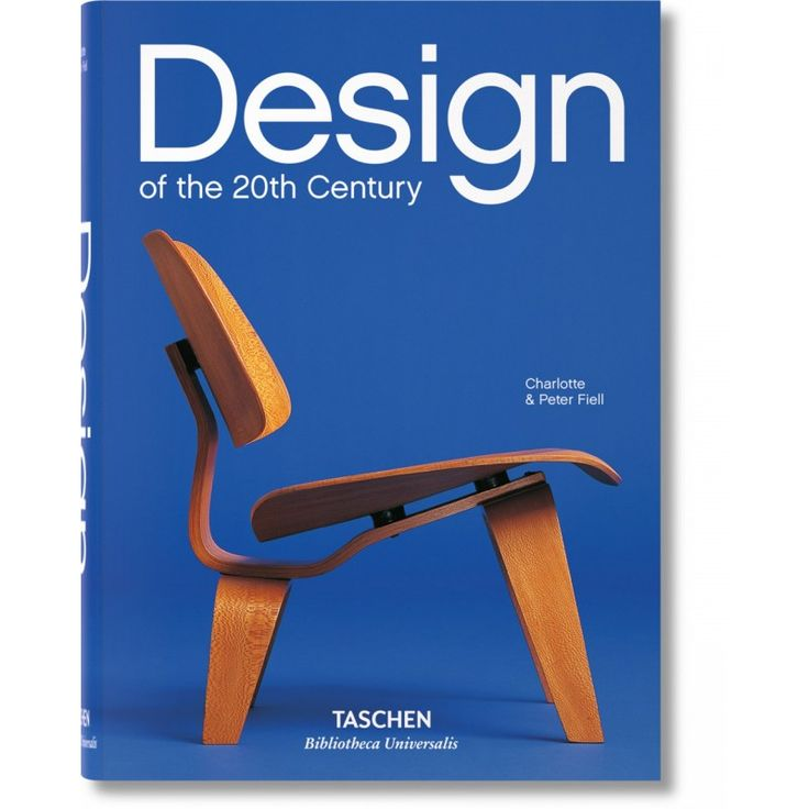 Design of the 20th Century - Charlotte & Peter Fiell