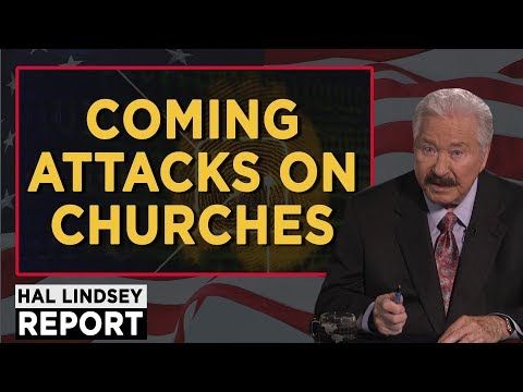 (23) Hal Lindsey August 29, 2017 - Coming Attacks On Churches - Report This Week - YouTube