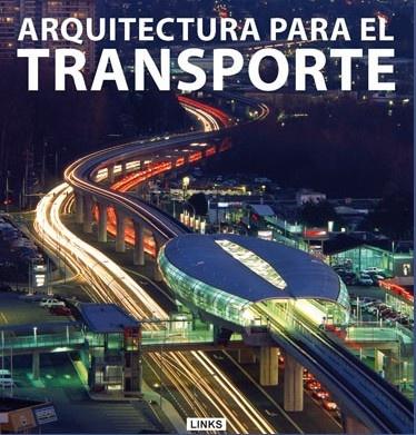 Arquitectura para el transporte