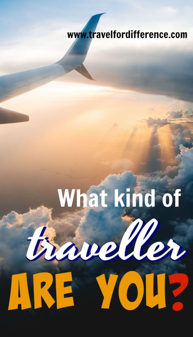 Are you a solo traveller? Adventurer? City lover? or Backpacker? If you\'re not sure, here\'s a list of travelling types to answer the question... What type of traveller are you? #travel #traveller #typesoftravel
