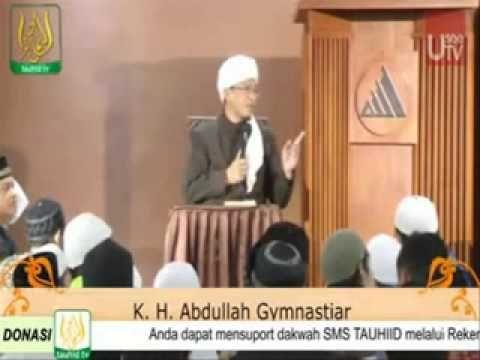 Ceramah Agama Ustadz KH Abdullah Gymnastiar aa gym-Kajian Al-Hikam [Tauh...