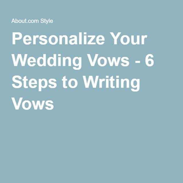 Personalize Your Wedding Vows - 6 Steps to Writing Vows