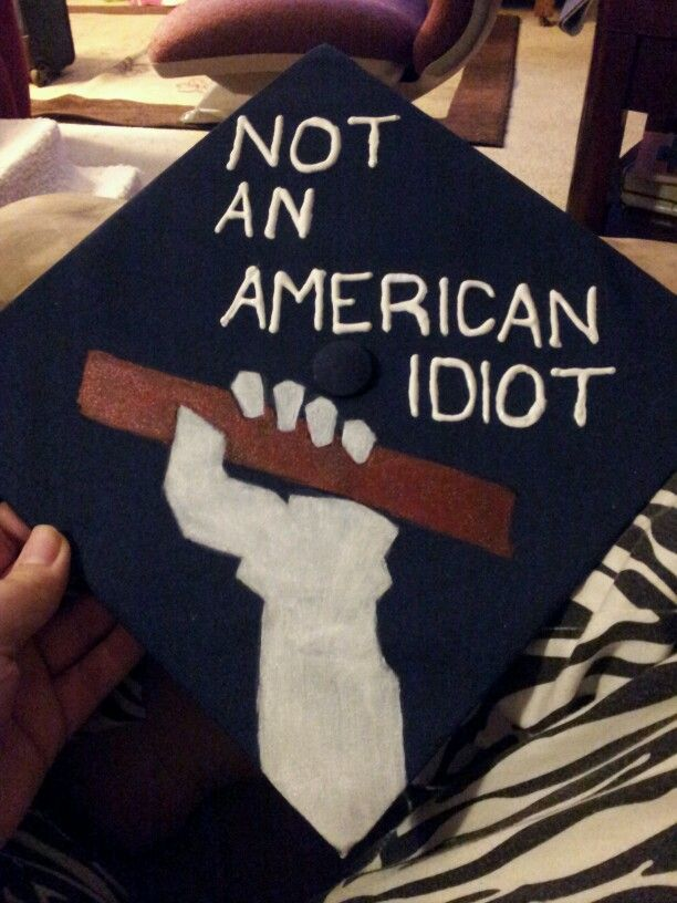Green Day graduation cap! I am not an American idiot !! (