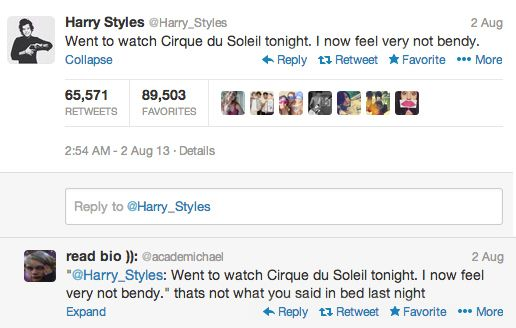 I'm sure he said that.   Community Post: The 11 Best Replies To One Direction's Tweets