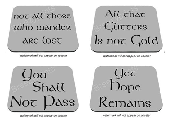 Lord Of The Rings Quotes 4 Coasters