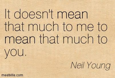 neil young quote