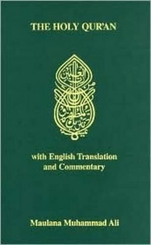 The Holy Qur'Aan Arabic Text with English Transation and Commentary