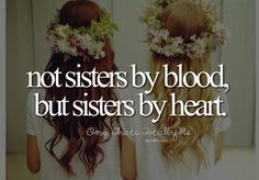 thanks for being my unbiological sister -