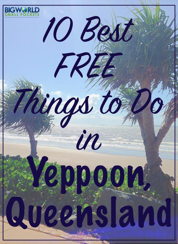 10 Best FREE Things to Do in Yeppoon, Queensland, Australia {Big World Small Pockets}