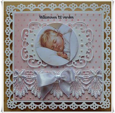 Velkommen inn: Babykort...just gorgeous!!!