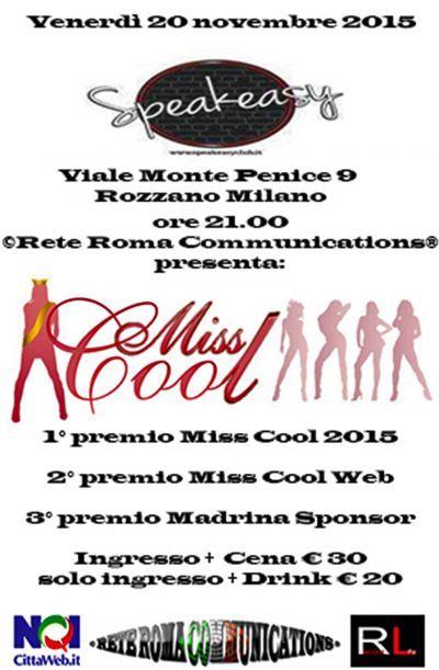 Miss Cool 2015 presso Speakeasy Via Monte Penice 9 Rozzano di Milano