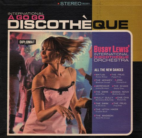 Busby Lewis' International Discotheque Orchestra - International A Go Go Discothèque (Vinyl, LP) at Discogs