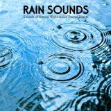 Free MP3 Songs and Albums - NEW AGE - MP3 - $0.89 -  Rain Sounds - Rain Sound Ambience Soothing Natural Music for Midfulness Meditation, Relaxation, Spa, Yoga, Massage, Deep Sleep, Sound Therapy