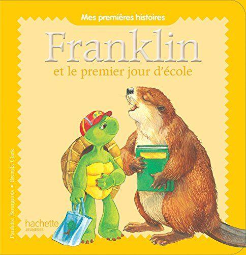 FRANKLIN ET LE PREMIER JOUR D'ECOLE de Paulette Bourgeois https://www.amazon.fr/dp/2013989008/ref=cm_sw_r_pi_dp_narLxbKMY0F70